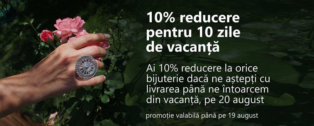 10% reducere pentru 10 zile de vacanță